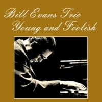 Bill Evans Trio Come Rain or Come Shine