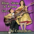The Collins Kids Hop, Skip & Jump, Vol. 2