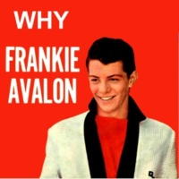 Frankie Avalon Don't Throw Away All Those Teardrops