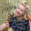 Various Artists The 1950's Number 1 Hits, Vol. 1