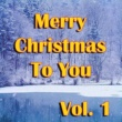 Various Artists Merry Christmas to You, Vol. 1