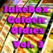 Various Artists Jukebox Golden Oldies, Vol. 3