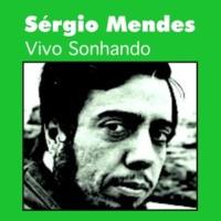 Sérgio Mendes Vivo Sonhando