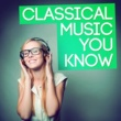 Gabriel Fauré,Gustav Holst&Samuel Barber Classical Music You Know