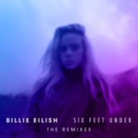 Billie Eilish Six Feet Under [Aire Atlantica Remix]