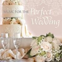 ヴァリアス・アーティスト Music For The Perfect Wedding