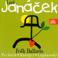 Dagmar Peckova,Ivan Kusnjer,Marian Lapsansky&Prague Philharmonic Choir 5 Folk Songs: Why Don't You Blossom, Guelderrose?
