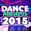 Dance Hits 2014 Dance Masters 2015
