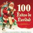 Various Artists 100 Exitos de Navidad - Los Mejores Temas Navidenos y Villancicos Clasicos
