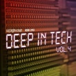 Various Artists Deep in Tech Vol. 4