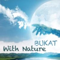 Bukat With Nature