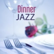 Restaurant Music Songs Dinner Jazz ‐ Pure Instrumental Jazz, Music for Dinner, Mellow Piano Sounds