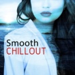 The Best of Chill Out Lounge Smooth Chillout ‐ Sensual Relax, Deep Meditation, Ibiza Lounge, Rest on the Beach, Summertime