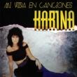 Karina Mi Vida en Canciones