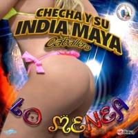 Checha y Su India Maya Caballero Lo Menea