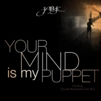 Davide Marchesiello&Jaime Your Mind Is My Puppet