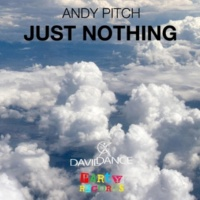 Andy Pitch Just Nothing