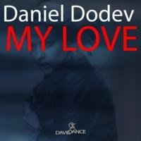 Daniel Dodev My Love