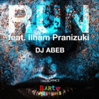 Dj Abeb Run (feat. Ilham Pranizuki)
