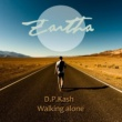 D.P.Kash Walking Alone