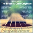 Various Artists The Blues and Only Originals, Volume 6