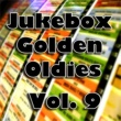 Various Artists Jukebox Golden Oldies, Vol. 9