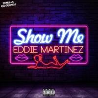 Eddie Martinez&Isak Salazar Show Me