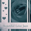 Romantic Jazz Music Club Beautiful Love Jazz ‐ Smooth Jazz, Soothing Sounds, Mellow Music, Easy Listening, Chilled Vibes
