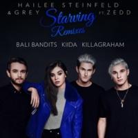 ヘイリー・スタインフェルド/Grey/ゼッド Starving (feat.ゼッド) [Bali Bandits Remix (Radio Edit)]