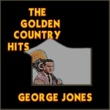 George Jones The Golden Country Hits