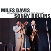 Miles Davis&Sonny Rollins In Your Own Sweet Way