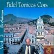 Fidel Torricos Cors Vol. 2 de Colección