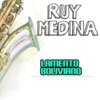 Ruy Medina Lamento Boliviano