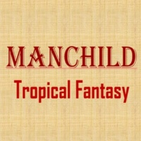 Manchild Tropical Fantasy