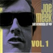 Various Artists The Alchemist of Pop Joe Meek, Vol. 1