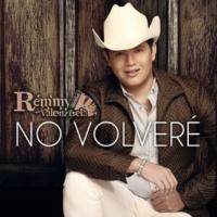 Remmy Valenzuela No Volveré