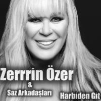 Zerrin Özer/Saz Arkadaşları Harbiden Git