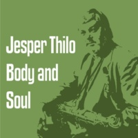 Jesper Thilo/Kenny Drew/Bent Jædig/Richard Boone Body and Soul