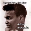 Arthur Alexander Lonely Just Like You