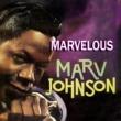 Marv Johnson Marvelous Marv Johnson