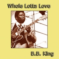 B.B. King You Know I Love You
