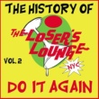 Loser's Lounge The History of the Loser's Lounge NYC, Vol. 2: Do It Again, Surfer Girl