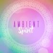 Healing Music Spirit Ambient Spirit