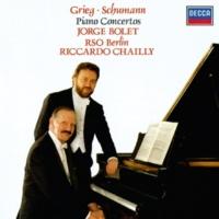 ホルヘ・ボレット/ベルリン放送交響楽団/リッカルド・シャイー Grieg & Schumann: Piano Concertos