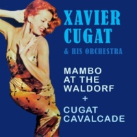 Xavier Cugat & His Orchestra What a Diff'rence a Day Made