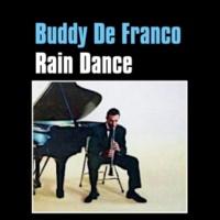 Buddy De Franco Rain Dance