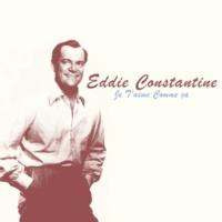 Eddie Constantine Je t'aime comme ça