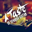 Spanish Restaurant Music Academy,Guitar Instrumental Music&Guitar Relaxing Songs A Taste of Spanish Guitar