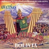 Awatiñas El Inka Atahuallpa