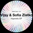 Vijay&Sofia Zlatko Hyponotic EP